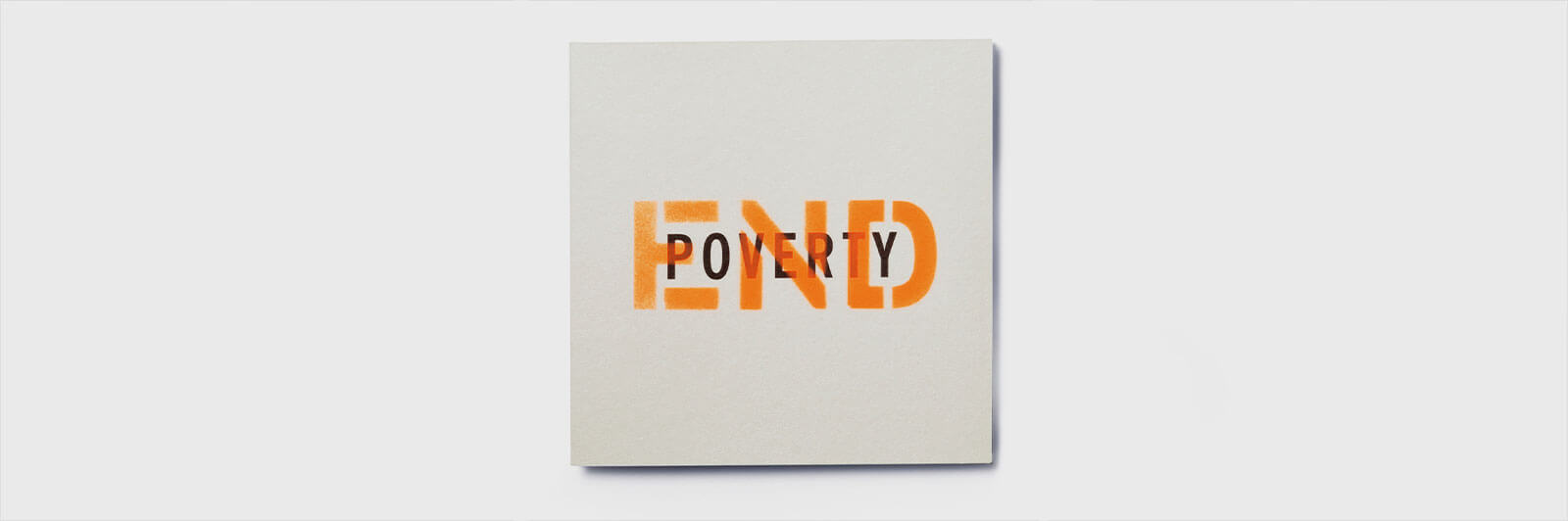 Square card with the words: End Poverty